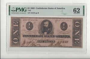 T-62 1863 CSA $1 Clement C. Clay PMG Unc 62, Like PF-6 But Both Letters Skeletal