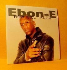 Cardsleeve single CD Ebon-E How Will I Know 2 TR 2002 R'n'B Hip Hop