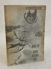 Anais Nin UNDER A GLASS BELL AND OTHER STORIES 1948 Alan Swallow, CO