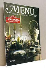 I TUOI MENU 9/177 [enciclopedia illustrata della cucina - idea donna]
