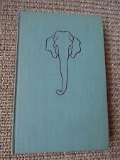 Elephant Bill by Lt.-Col. J.H. Williams, 1950, 1st Ed., Doubleday