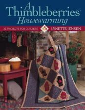 A Thimbleberries Housewarming: 22 Projects for Qui