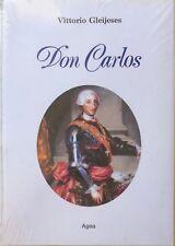 VITTORIO GLEIJESES DON CARLOS AGEA 1988