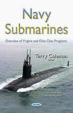 Navy Submarines: Overview of Virginia and Ohio Class Programs (Military and Vete