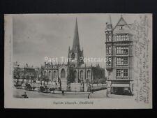 Yorkshire SHEFFIELD Parish Church & PAWSON & BRAILSFORD c1902 UB Postcard