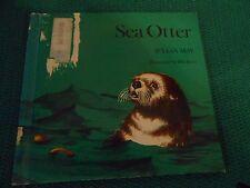 SEA OTTER, Julian May , Bill Barss illustrations 1972