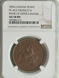 1854 Canada penny, PC-6C2 Crosslet 4 Bank of Upper Canada NGC rated AU 58 BN
