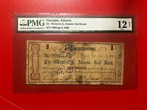1862 DOLLAR GEORGIA, ATLANTA WESTERN AND ATLANTIC RAIL ROAD PMG 12 NET