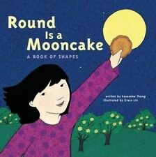 NEW Round is a Mooncake: A Book of Shapes by Roseanne Thong