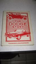 the DODGE STORY / byTHOMAS McPHERSON 1914 THRU 1975 (A MUST HAVE FOR A RESTORER)