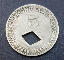 Eagan, TN Tennessee Blue Diamond Coal Company 5 Cent Scrip Trade Token ORCO