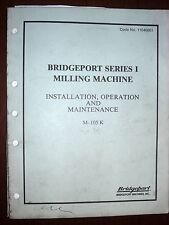 Bridgeport Series I Operation & Maintenance Manual