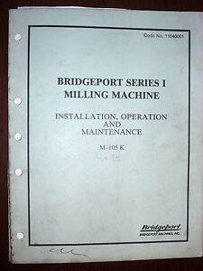 Bridgeport Series I Operation & Maintenance Manual