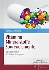 Vitamine - Mineralstoffe - Spurenelemente, Julia Podlogar