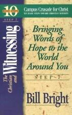 The Christian and Witnessing, Step 7 : Bringing Words of Hope to the World...