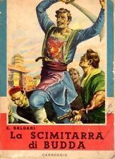 LA SCIMITARRA DI BUDDA EMILIO SALGARI  VITOLI 1961 CARROCCIO (QA759)