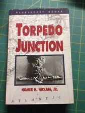 Torpedo Junction By Homer Hickam Jr, 1989