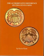 Authoritative Reference on Two Cent Coins, softcover, for sale by author