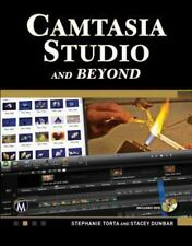 Camtasia Studio and Beyond: The Complete Guide, printed, Dunbar, Stacey, Torta,