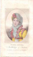 """"""" MARIA LOUISA ARCHDUCHESS OF AUSTRIA """" 1813 .RARE"""