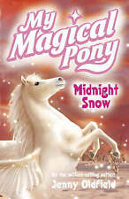 Midnight Snow by Jenny Oldfield (Paperback, 2006) My Magical Pony