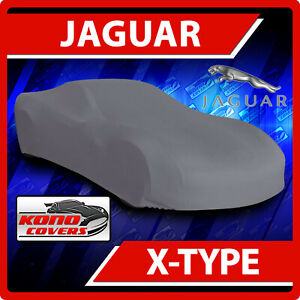[JAGUAR X-TYPE] CAR COVER - Ultimate Full Custom-Fit All Weather Protection
