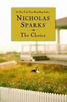 The Choice - Paperback By Sparks, Nicholas - GOOD