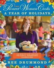 Ree Drummond - THE PIONEER WOMAN COOKS - A YEAR OF HOLIDAYS hc book (2013)