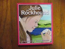 """GAIL LANGER KARWOSKI Signed Book(""""JULIE THE ROCKHOUND""""-2007 1st Edition Hardback"""