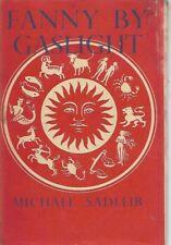 Fanny by Gaslight by Michael Sadleir  (The Reprint Society 1947 edition.)