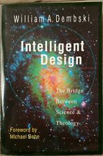 Intelligent Design: The Bridge Between Science & Theology (English Paperback)