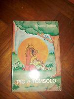 GIOVANNA BORZAGA - PIC E TÒMSOLO - ED:CENTAURI - ANNO:1968 (KR)