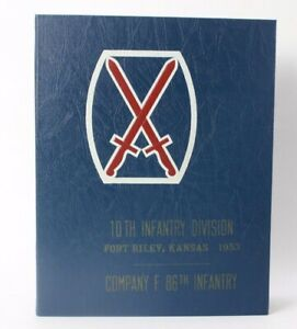 Korean War 10th INFANTRY DIVISION Fort Riley Company F 86th 1953 Cycle YEAR BOOK
