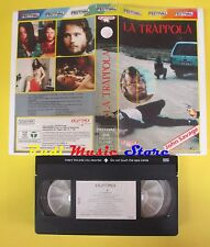 film VHS LA TRAPPOLA 1986 italy PLAYTIME PJ-X155484 85 minuti  (F26) no dvd