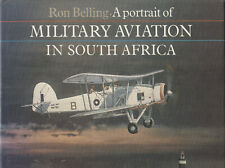 Portrait of MILITARY AVIATION IN SOUTH AFRICA by Ron Belling 1989 1st HB DJ