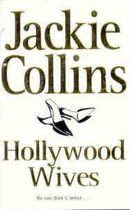 Hollywood Wives By Jackie Collins. 9780330282536