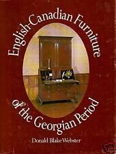 ENGLISH-CANADIAN FURNITURE of the GEORGIAN PERIOD
