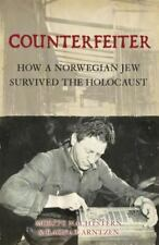 Counterfeiter: How a Norwegian Jew survived the Holocaust (General Military) Na