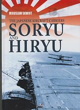 The Japanese Aircraft Carriers Soryu and Hiryu (Battle of Midway, Pacific War)