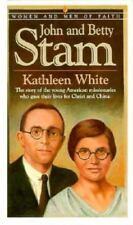 John and Betty Stam (Women & Men of Faith)