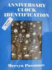Anniversary Clock Identification, 400 day torsion book Second Edition M Passmore