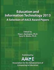 Education and Information Technology 2013 : A Selection of Aace Award Papers...