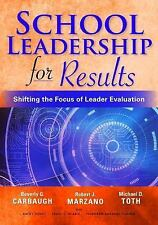 School Leadership for Results: Shifting the Focus of Leader Evaluation (Paperbac