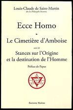 Louis-Claude de Saint-Martin – Ecce Homo. Cimetière d'Ambroise Martinisme  Papus