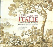 Le voyage en Italie d'Aubin-Louis Millin 1811-1813 ed Gourcuff 2014