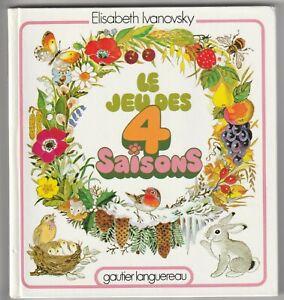 Le jeu des 4 saisons Elisabeth Ivanovsky
