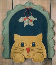 PRIMITIVE WOOL APPLIQUE PENNY RUG PATTERN CAT KITTY MISTLETOE CHRISTMAS  *NEW*