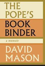 The Pope's Bookbinder: A Memoir by David Mason (English) Hardcover Book
