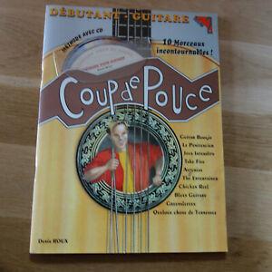 COUP DE POUCE - DEBUTANT GUITARE - 10 MORCEAUX  + CD - RARE  LIVRE !!!!!!!!!