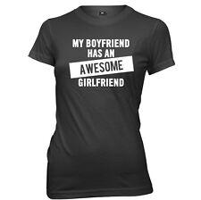 My Boyfriend Has An Awesome Girlfriend womens Ladies Funny Slogan T-shirt